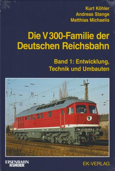 Die V 300- Familie der Deutschen Reichsbahn, Band 1