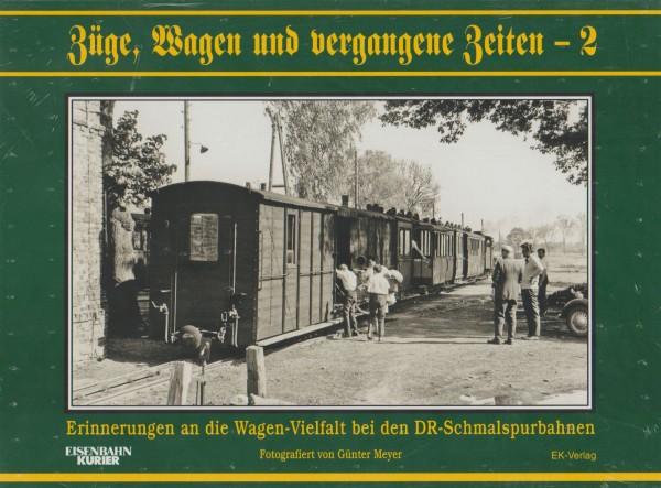 Züge, Wagen und vergangene Zeiten - 2