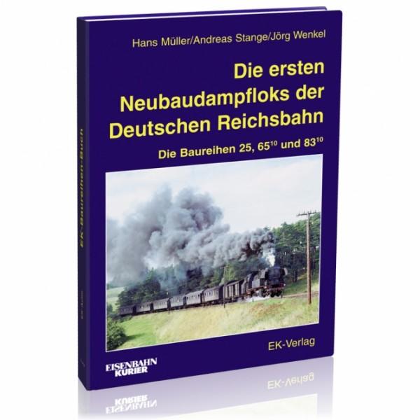 Die ersten Neubaudampflokomotiven der Deutschen Reichsbahn