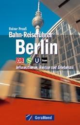 Eisenbahn-Reiseführer Berlin