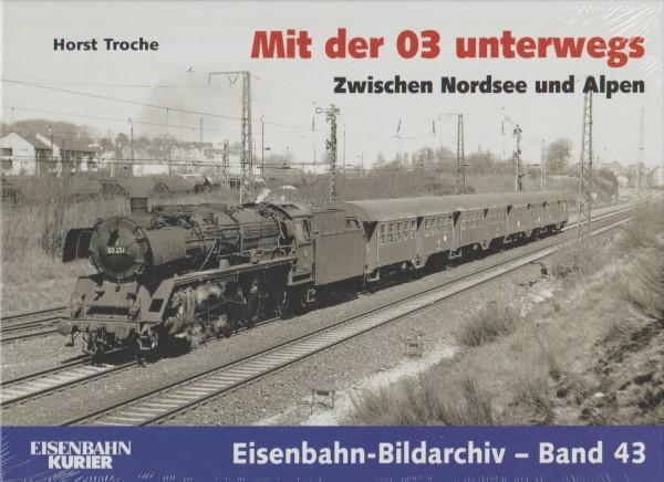Mit der 03 unterwegs - Zwischen Nordsee und Alpen