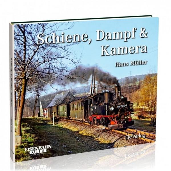 Schiene, Dampf & Kamera - Hans Müller